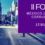 Segundo foro de Organización civil anticorrupción
