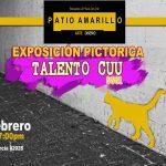 Talento CUU, exposición pictórica en Patio Amarillo